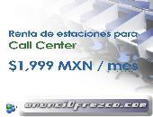 Renta de Estaciones para Call Center.